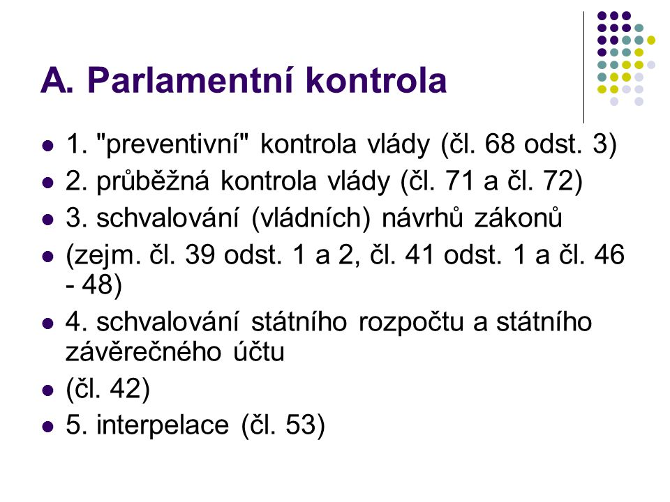 A. Parlamentní kontrola 1.