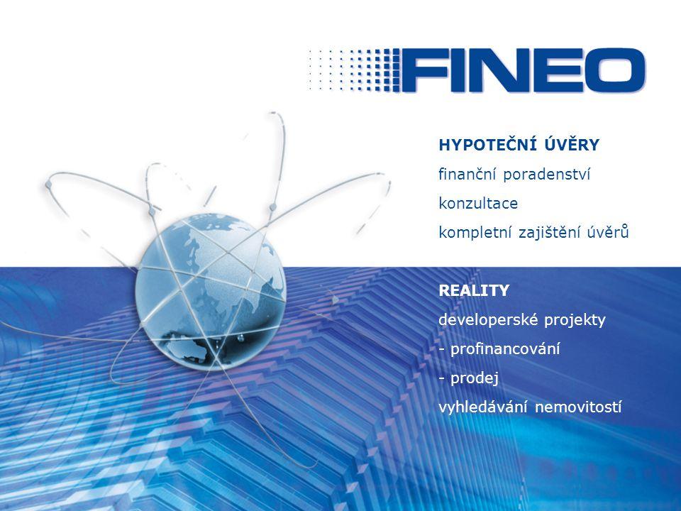 HYPOTEČNÍ ÚVĚRY finanční poradenství konzultace kompletní zajištění úvěrů REALITY developerské projekty - profinancování - prodej vyhledávání nemovito