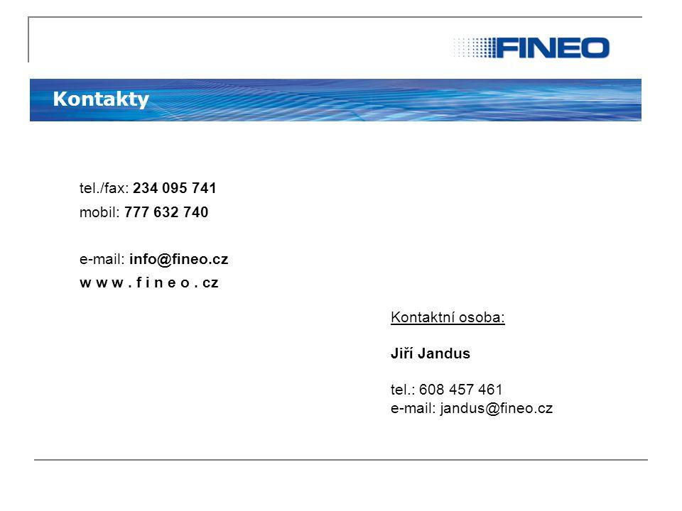 Kontakty tel./fax: 234 095 741 mobil: 777 632 740 e-mail: info@fineo.cz w w w. f i n e o. cz Kontaktní osoba: Jiří Jandus tel.: 608 457 461 e-mail: ja