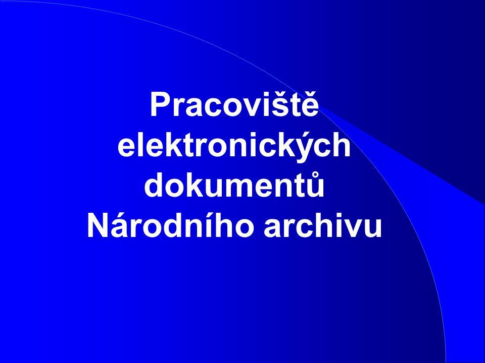 Pracoviště elektronických dokumentů Národního archivu