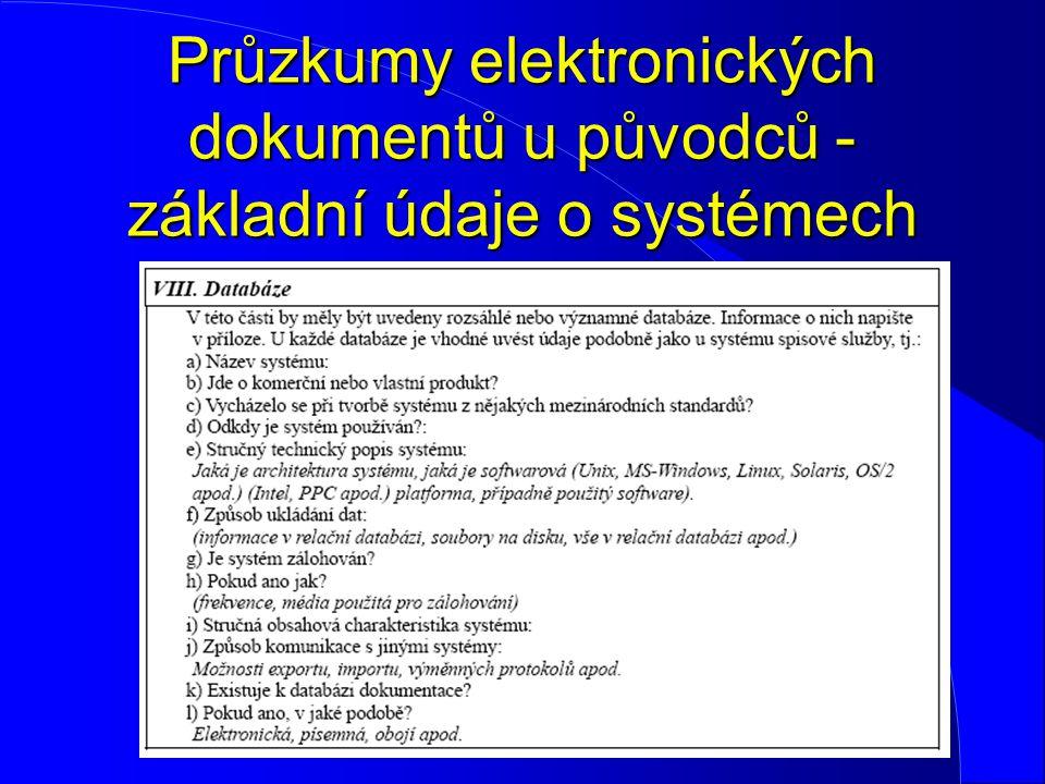 Průzkumy elektronických dokumentů u původců - základní údaje o systémech
