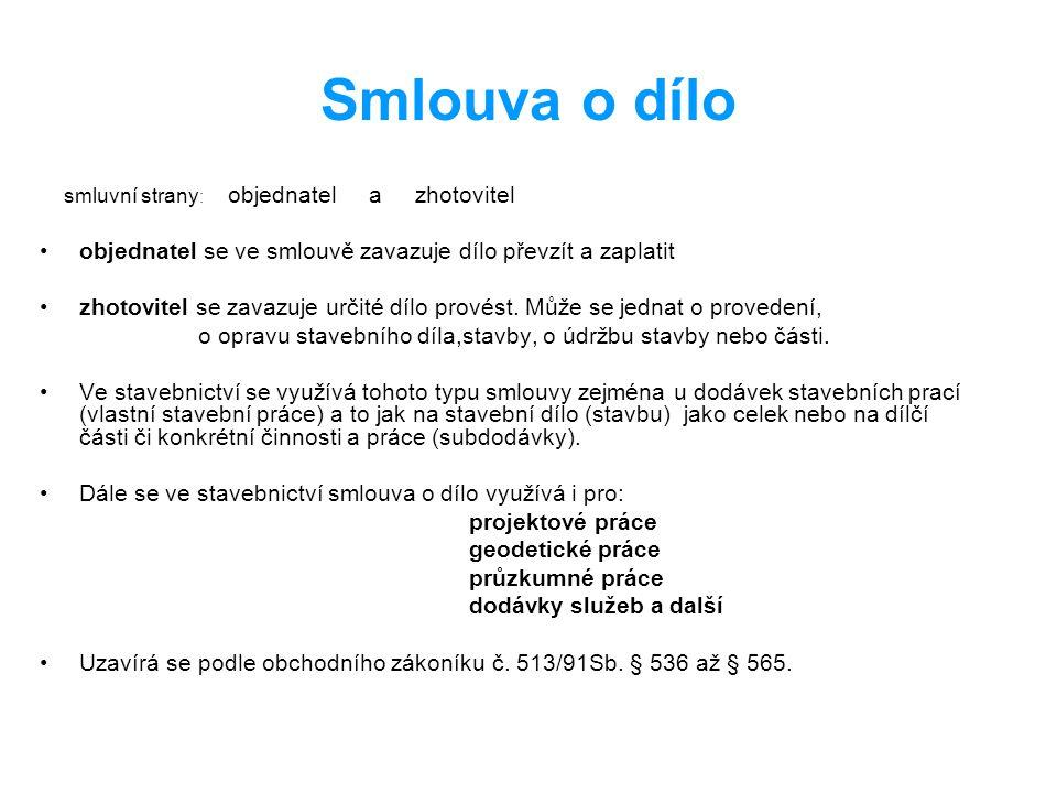 Struktura smlouvy o dílo A: Podstatné body smlouvy: I.