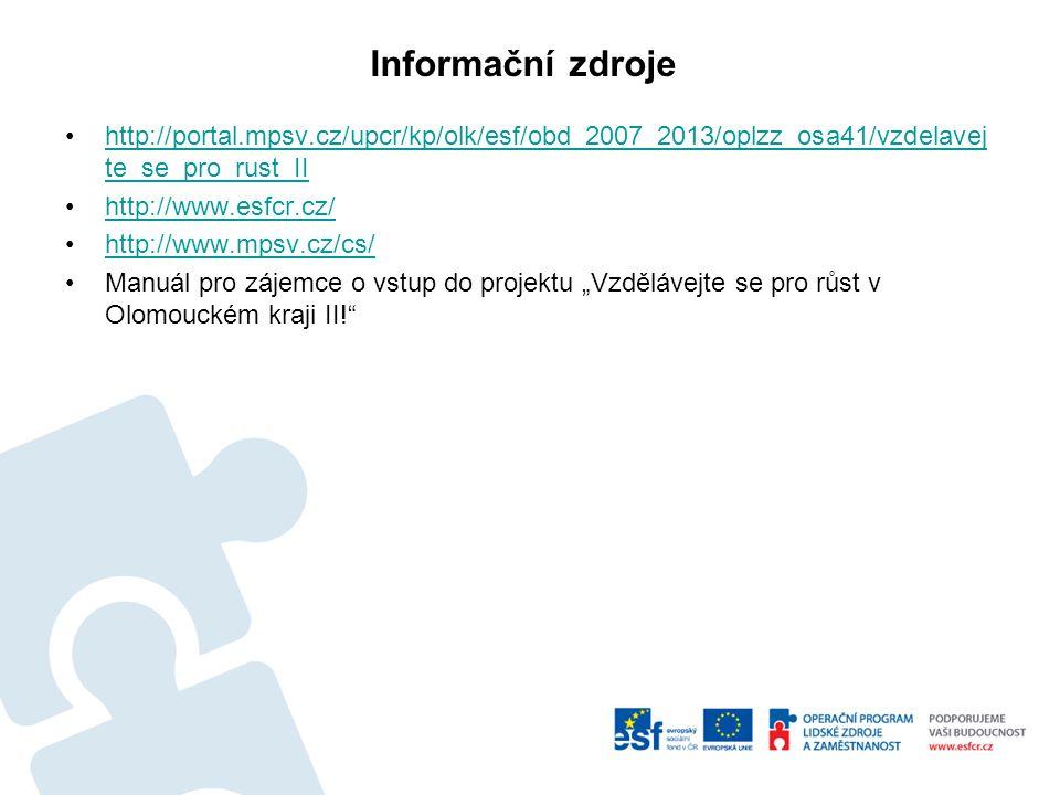 http://portal.mpsv.cz/upcr/kp/olk/esf/obd_2007_2013/oplzz_osa41/vzdelavej te_se_pro_rust_IIhttp://portal.mpsv.cz/upcr/kp/olk/esf/obd_2007_2013/oplzz_o