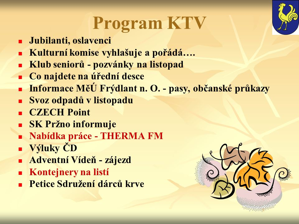 Program KTV Jubilanti, oslavenci Kulturní komise vyhlašuje a pořádá….
