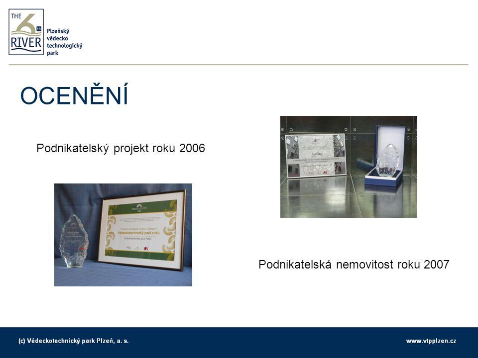 Podnikatelský projekt roku 2006 Podnikatelská nemovitost roku 2007 OCENĚNÍ
