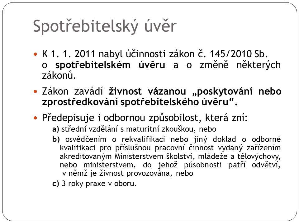 K 1. 1. 2011 nabyl účinnosti zákon č. 145/2010 Sb.