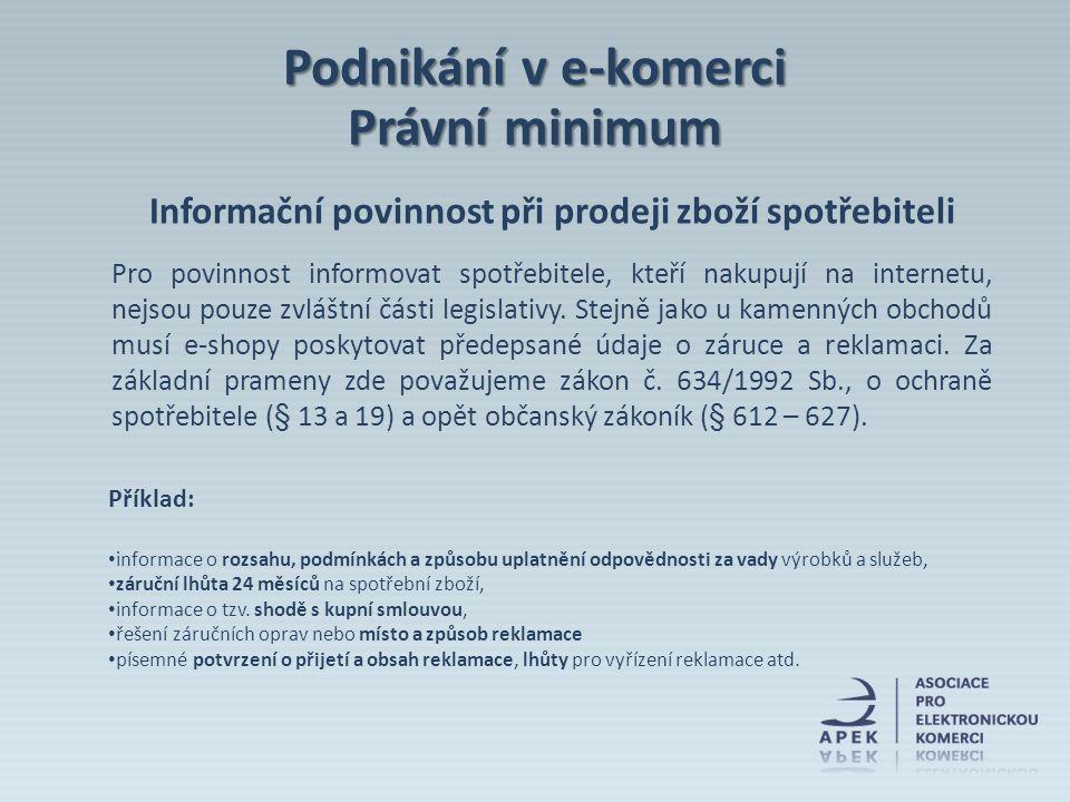 Informační povinnost při prodeji zboží spotřebiteli Pro povinnost informovat spotřebitele, kteří nakupují na internetu, nejsou pouze zvláštní části le