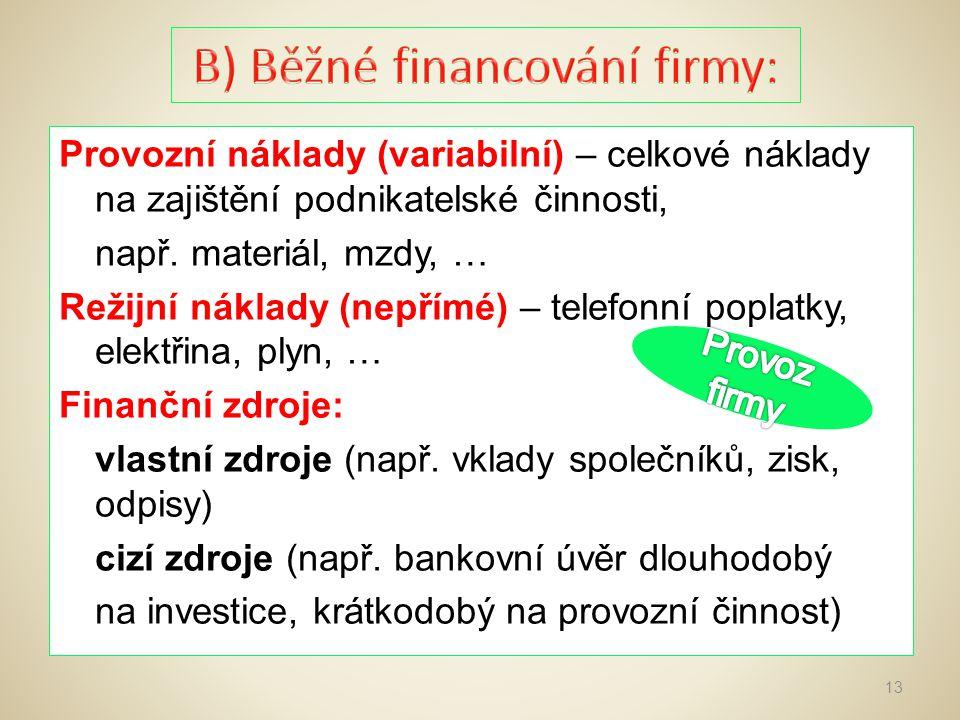 1.Nástroje finančního řízení 2. Finanční zdroje podniku 3.