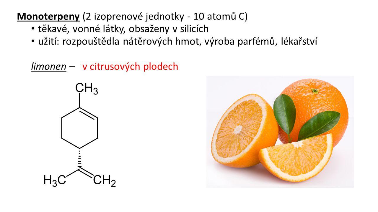 deriváty menthanu: menthol– v …………… silici - snižuje pocit svědění, navozuje pocit chladu thymol- v …………………………………………….
