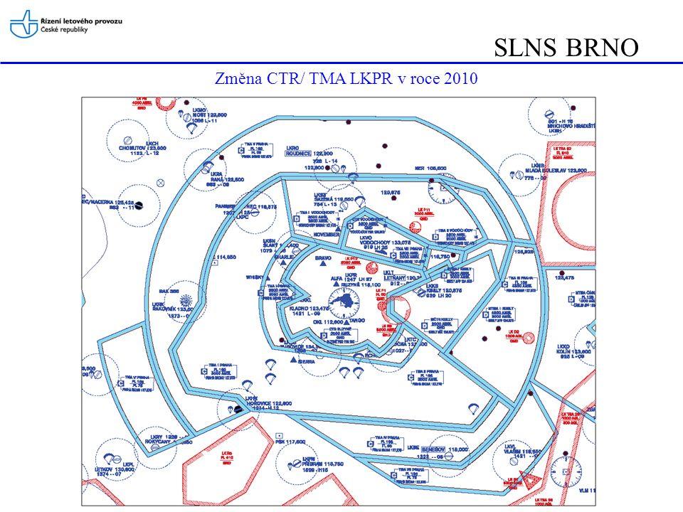 SLNS BRNO Změna CTR/ TMA LKPR v roce 2010