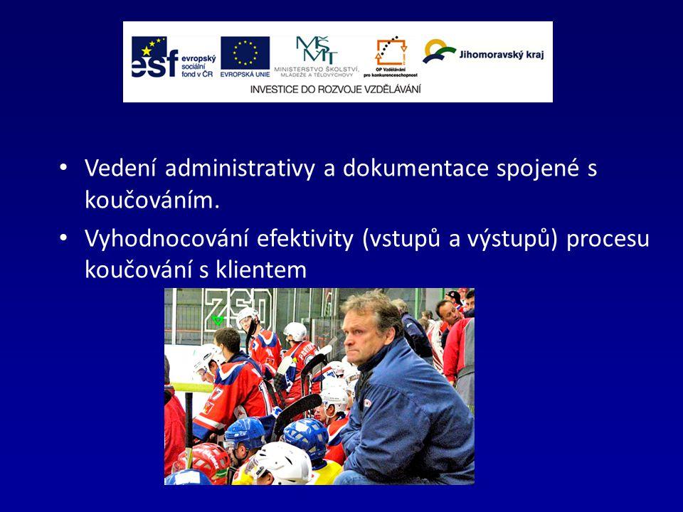 Vedení administrativy a dokumentace spojené s koučováním.