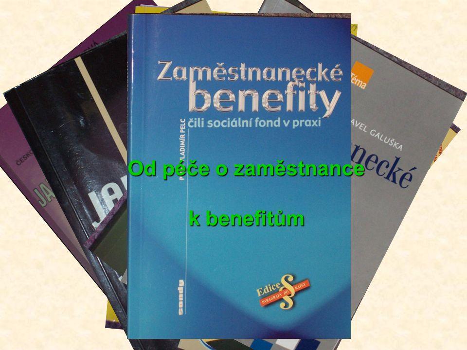 Od péče o zaměstnance k benefitům