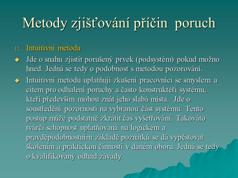 Metody zjišťování příčin poruch 11.