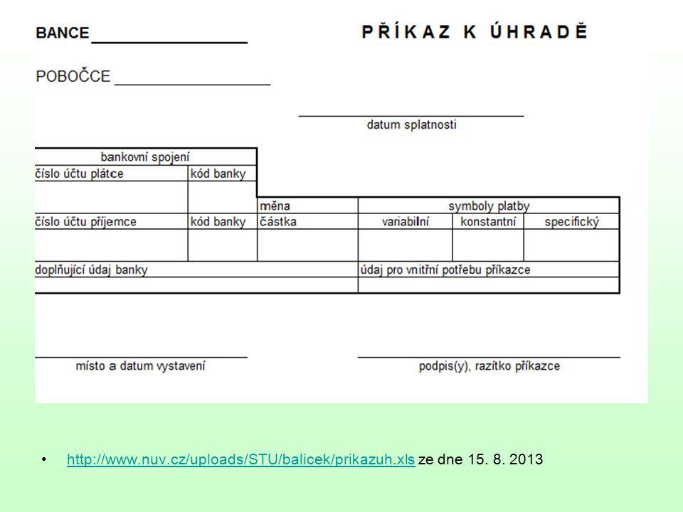 http://www.nuv.cz/uploads/STU/balicek/prikazuh.xls ze dne 15.