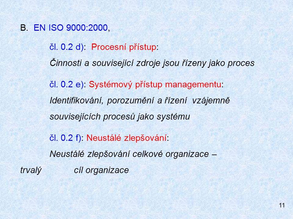11 B.EN ISO 9000:2000, čl.