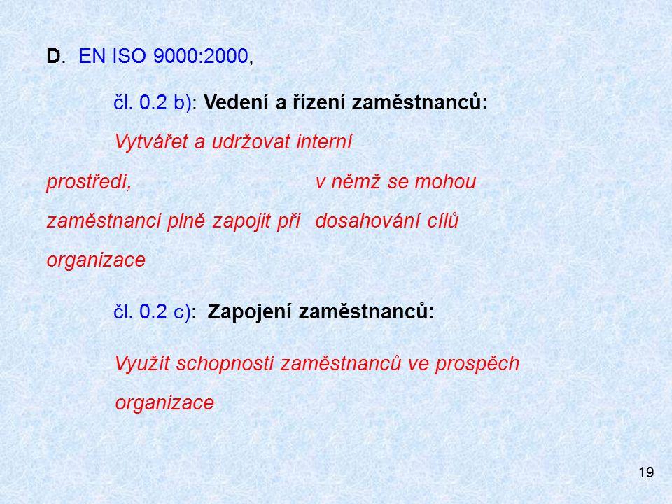 19 D.EN ISO 9000:2000, čl.