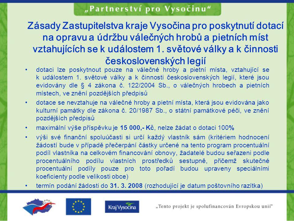 Zásady Zastupitelstva kraje Vysočina pro poskytnutí dotací na opravu a údržbu válečných hrobů a pietních míst vztahujících se k událostem 1.