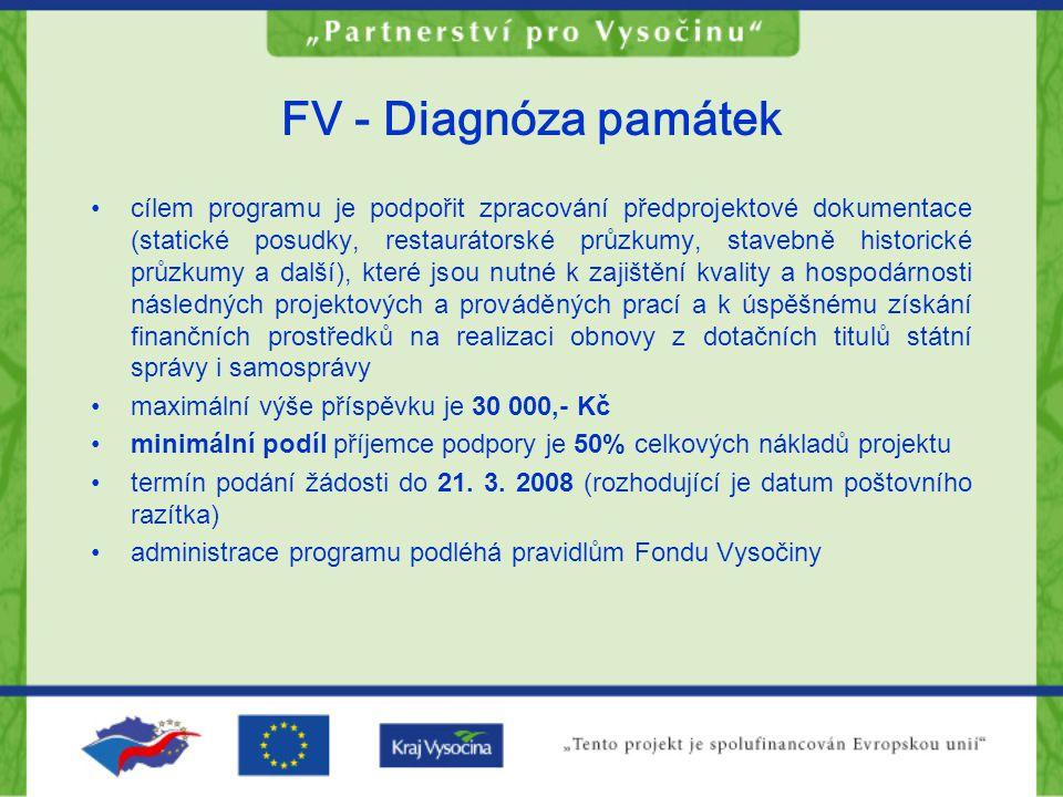 FV - Diagnóza památek cílem programu je podpořit zpracování předprojektové dokumentace (statické posudky, restaurátorské průzkumy, stavebně historické