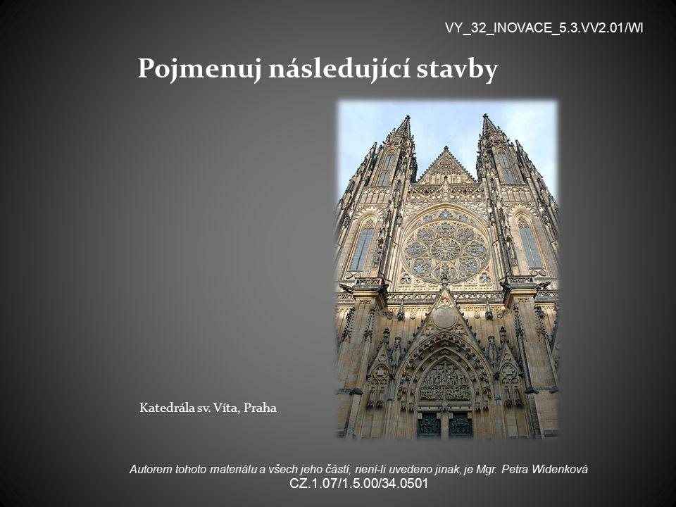 Pojmenuj následující stavby Katedrála sv.