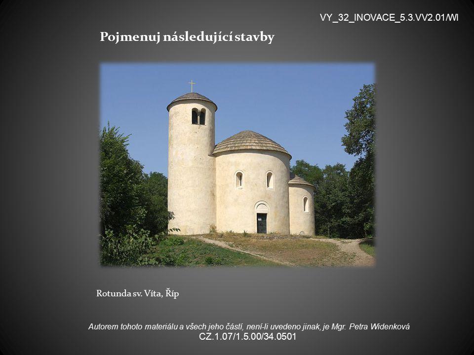 Pojmenuj následující stavby Rotunda sv.