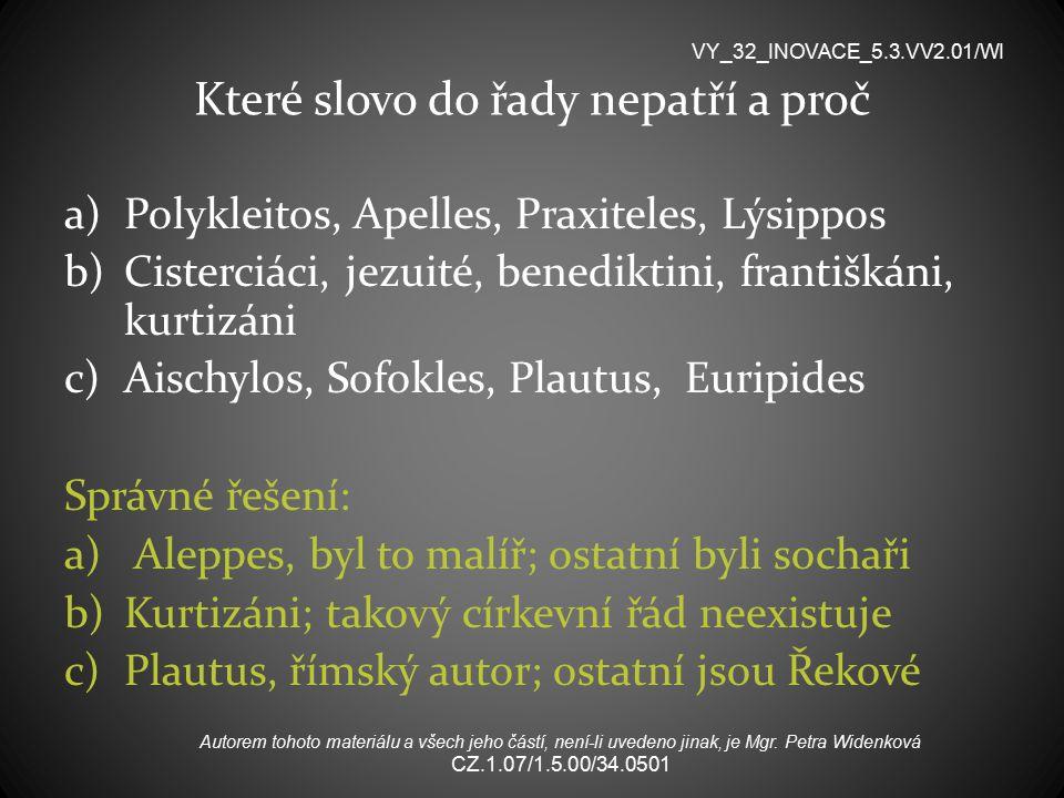 Kdo je autorem díla Opat Suger, katedrála Saint Denis VY_32_INOVACE_5.3.VV2.01/WI Autorem tohoto materiálu a všech jeho částí, není-li uvedeno jinak, je Mgr.
