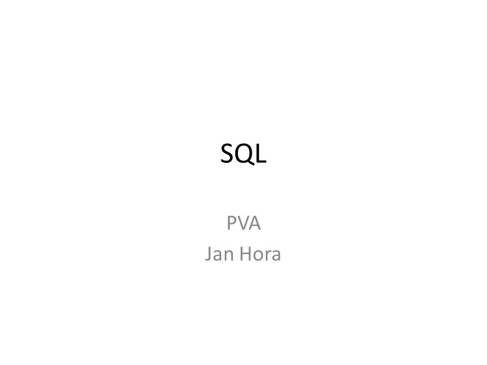 SQL PVA Jan Hora