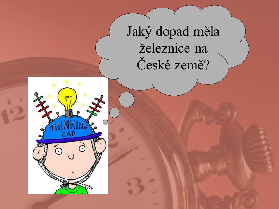 Jaký dopad měla železnice na České země