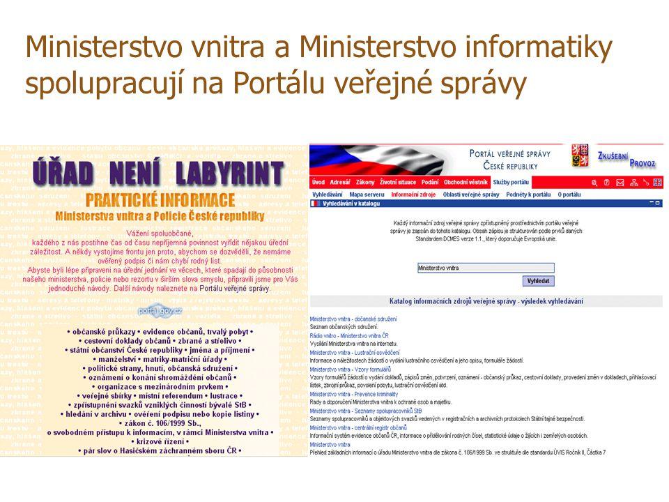 Ministerstvo vnitra a Ministerstvo informatiky spolupracují na Portálu veřejné správy