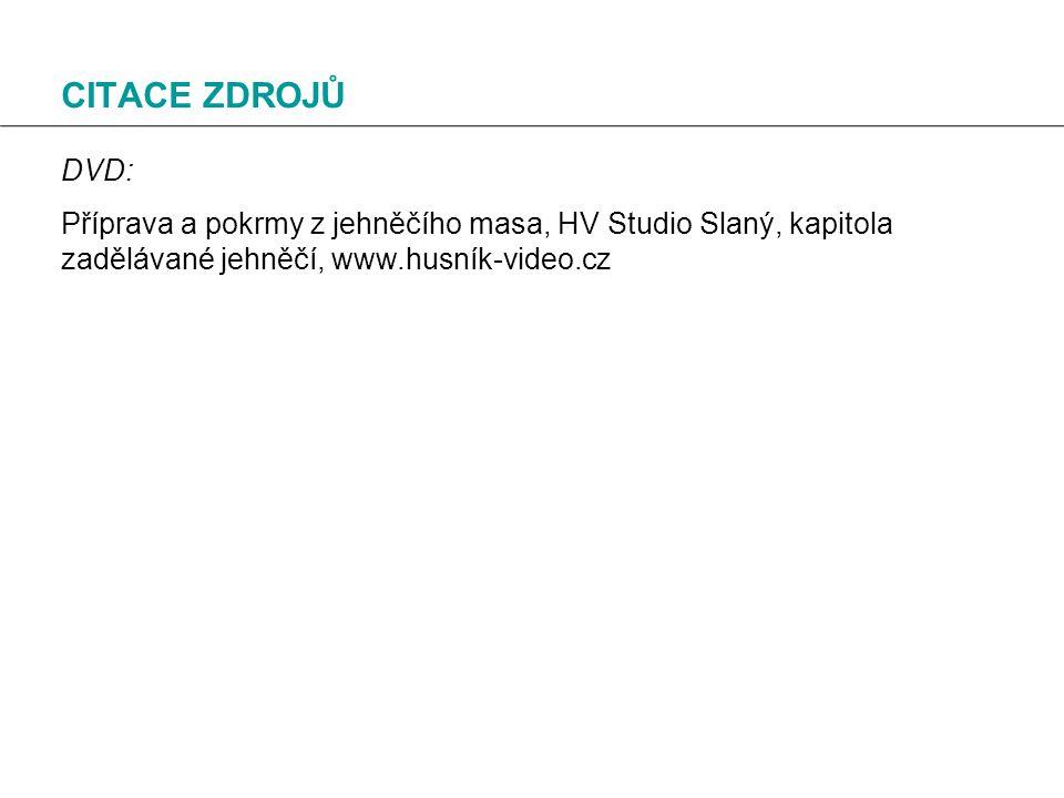 CITACE ZDROJŮ DVD: Příprava a pokrmy z jehněčího masa, HV Studio Slaný, kapitola zadělávané jehněčí, www.husník-video.cz