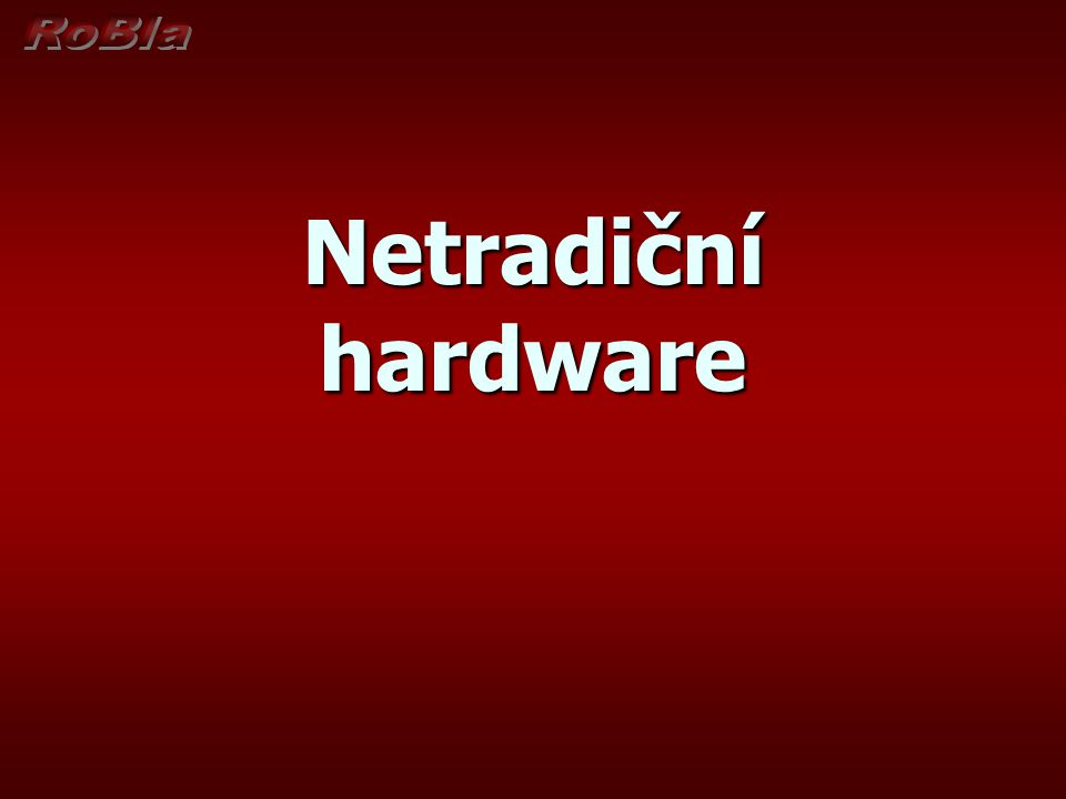 Netradiční hardware