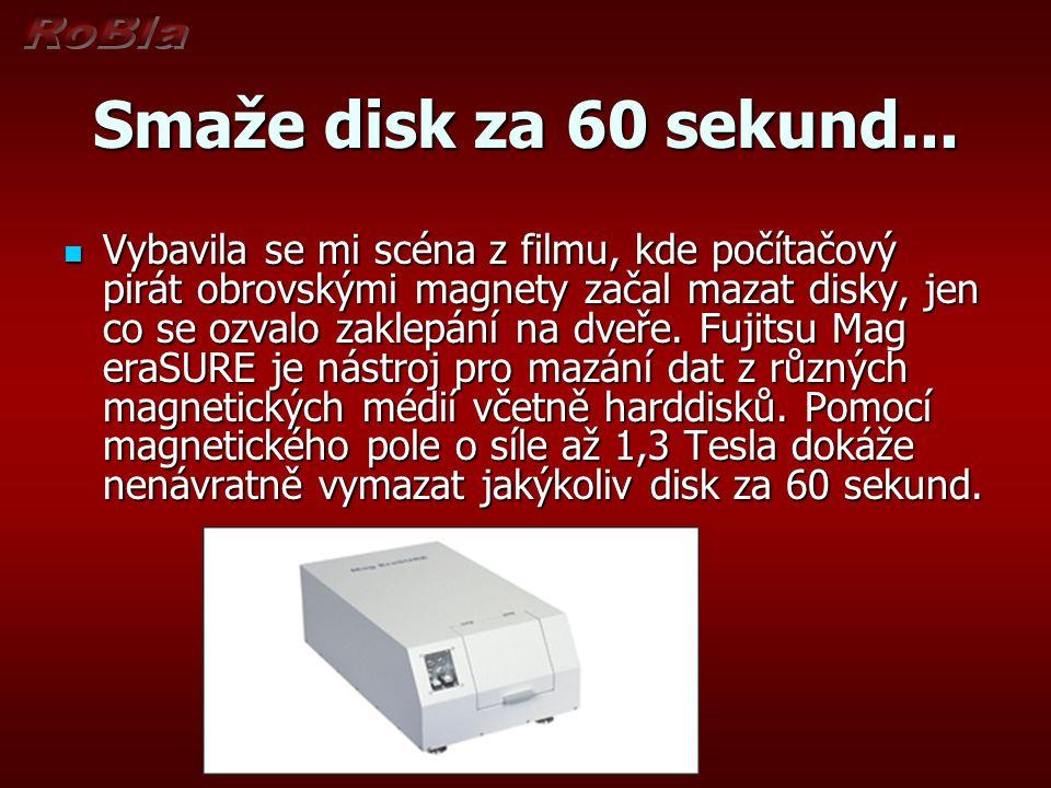Smaže disk za 60 sekund...