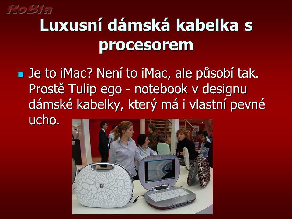 Luxusní dámská kabelka s procesorem Je to iMac. Není to iMac, ale působí tak.