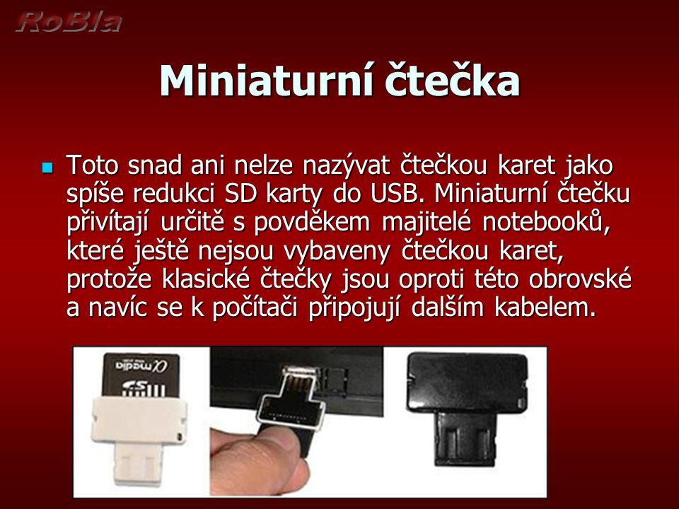 Miniaturní čtečka Toto snad ani nelze nazývat čtečkou karet jako spíše redukci SD karty do USB.