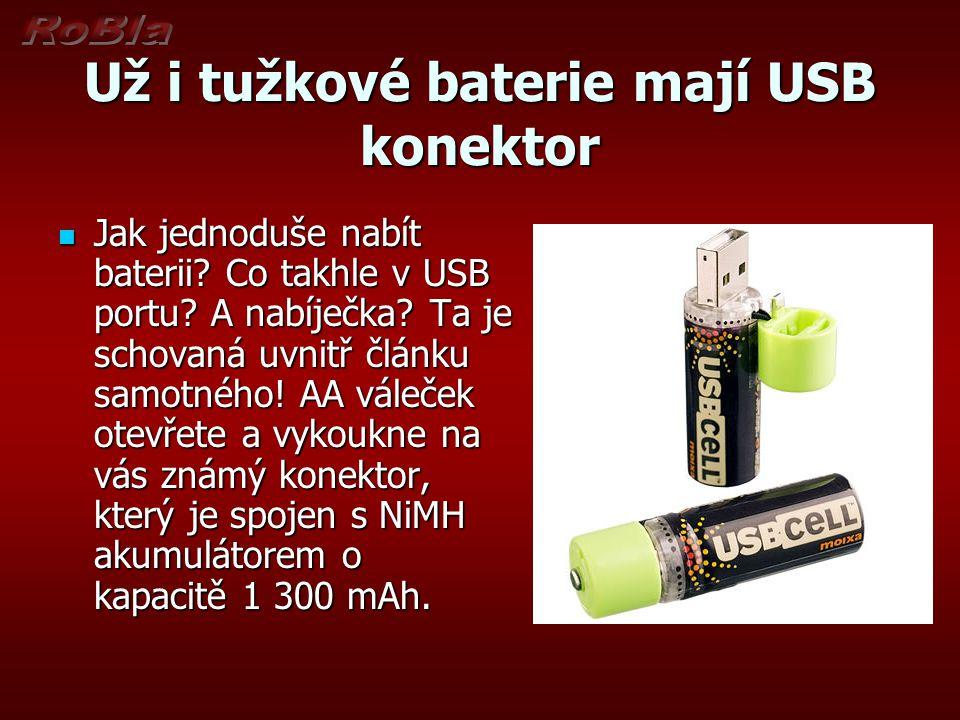 Už i tužkové baterie mají USB konektor Jak jednoduše nabít baterii.