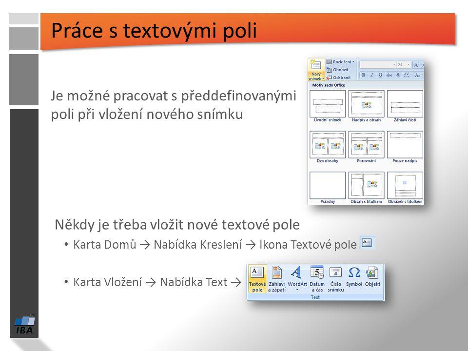 Grafické provedení je možné vybrat ze široké nabídky předdefinovaných motivů Volba motivů Karta Návrh - Motivy K dispozici dynamické náhledy