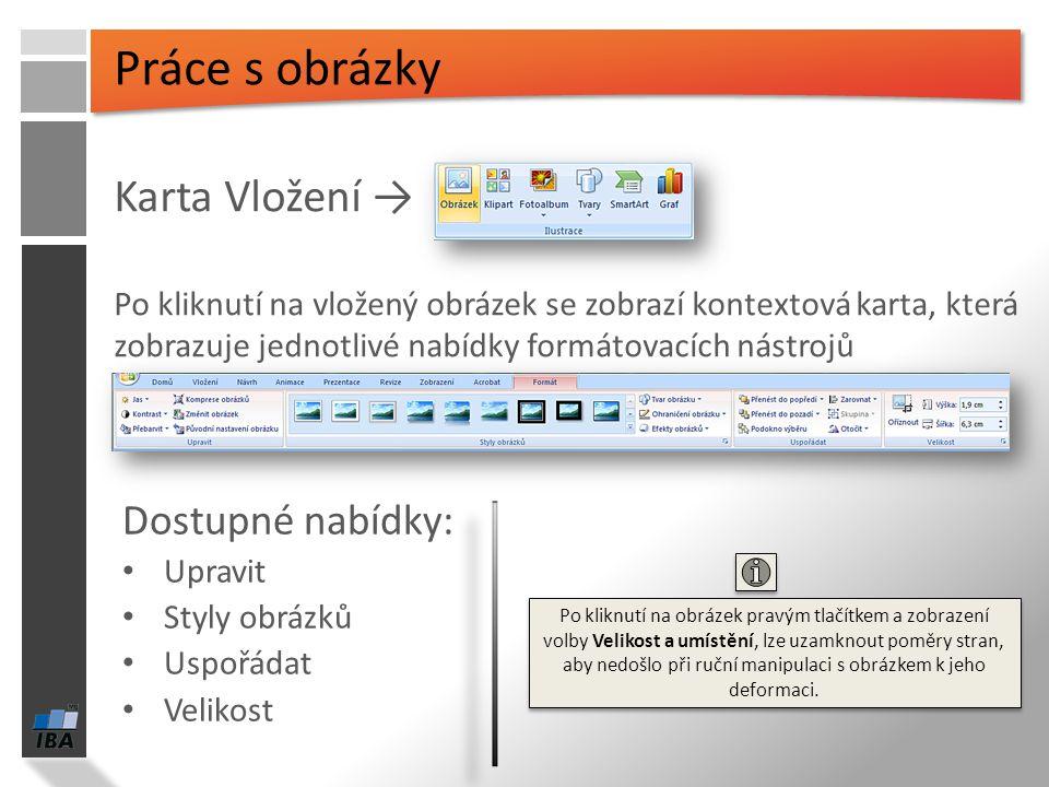 Cvičení 1.Vložte několik nových snímků s různým rozložením 2.Do polí vložte libovolný text 3.Vyberte si jedno textové pole, změňte jeho velikost, ohra