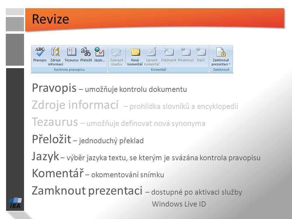Karta Animace pro ukázku lze použít dynamický náhled postupné zobrazování textu Animovat podle 1. úrovně Vlastní animace Přechody snímků