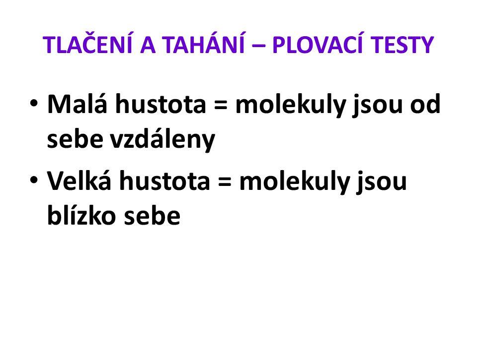 TLAČENÍ A TAHÁNÍ – PLOVACÍ TESTY 3.