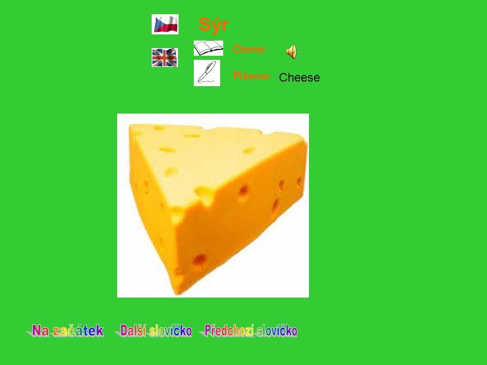 Sýr Čteme: Píšeme: Cheese