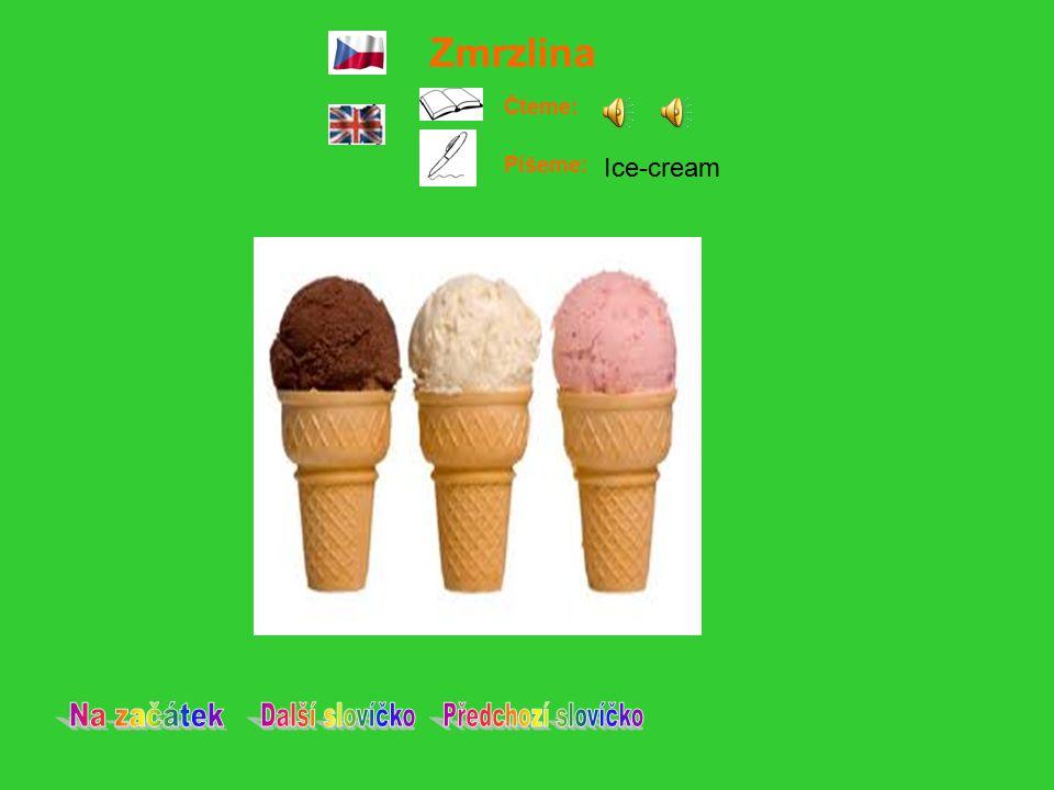 Zmrzlina Čteme: Píšeme: Ice-cream