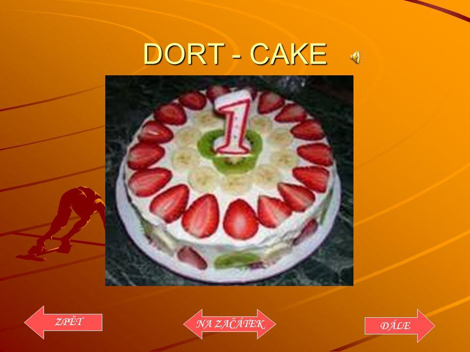 DORT - CAKE ZPĚT DÁLE NA ZAČÁTEK