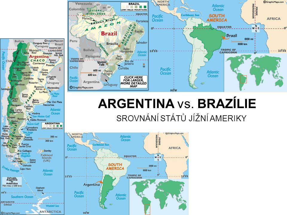 ARGENTINA vs. BRAZÍLIE SROVNÁNÍ STÁTŮ JÍŽNÍ AMERIKY
