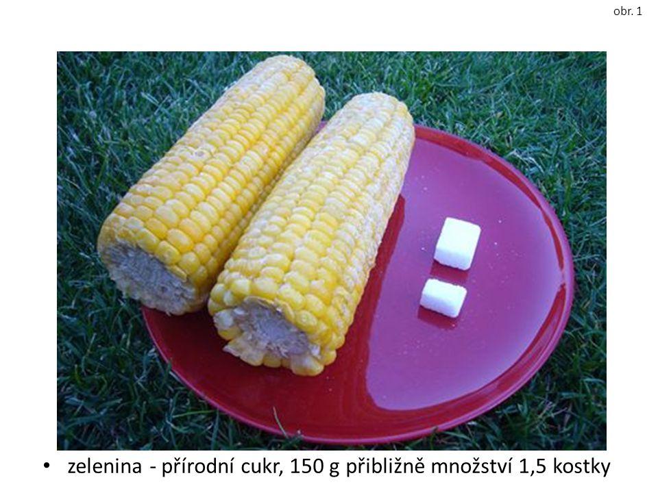 zelenina - přírodní cukr, 150 g přibližně množství 1,5 kostky obr. 1