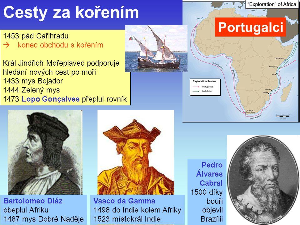 J. Bajer, UP Olomouc 201018 Vasco da Gamma 1498 do Indie kolem Afriky 1523 místokrál Indie Bartolomeo Diáz obeplul Afriku 1487 mys Dobré Naděje 1453 p