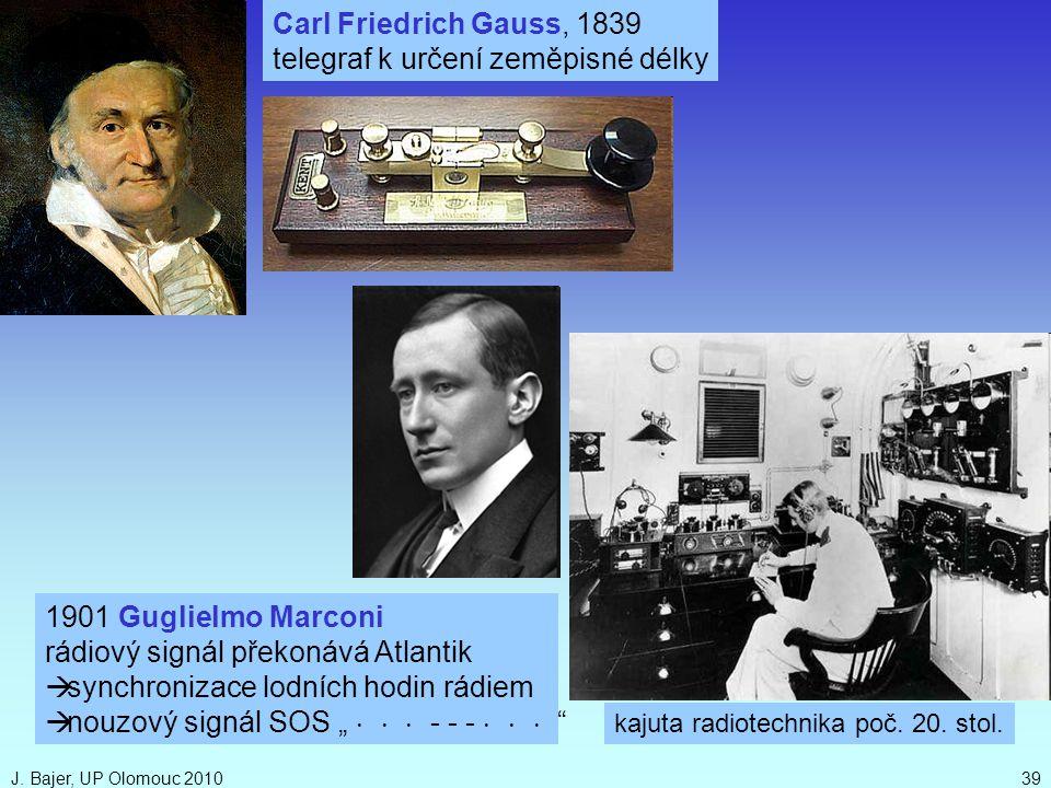 """J. Bajer, UP Olomouc 201039 1901 Guglielmo Marconi rádiový signál překonává Atlantik  synchronizace lodních hodin rádiem  nouzový signál SOS """" """