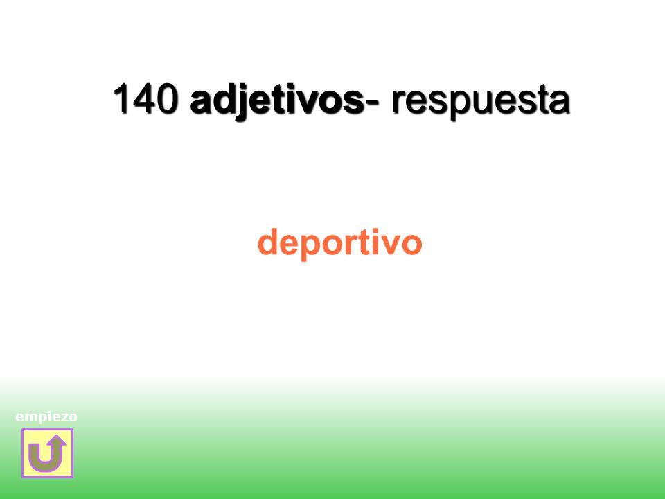 140 adjetivos- respuesta deportivo empiezo