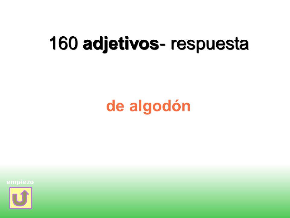 160 adjetivos- respuesta de algodón empiezo