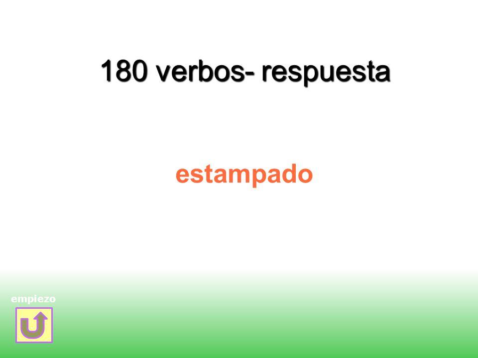 180 verbos- respuesta estampado empiezo