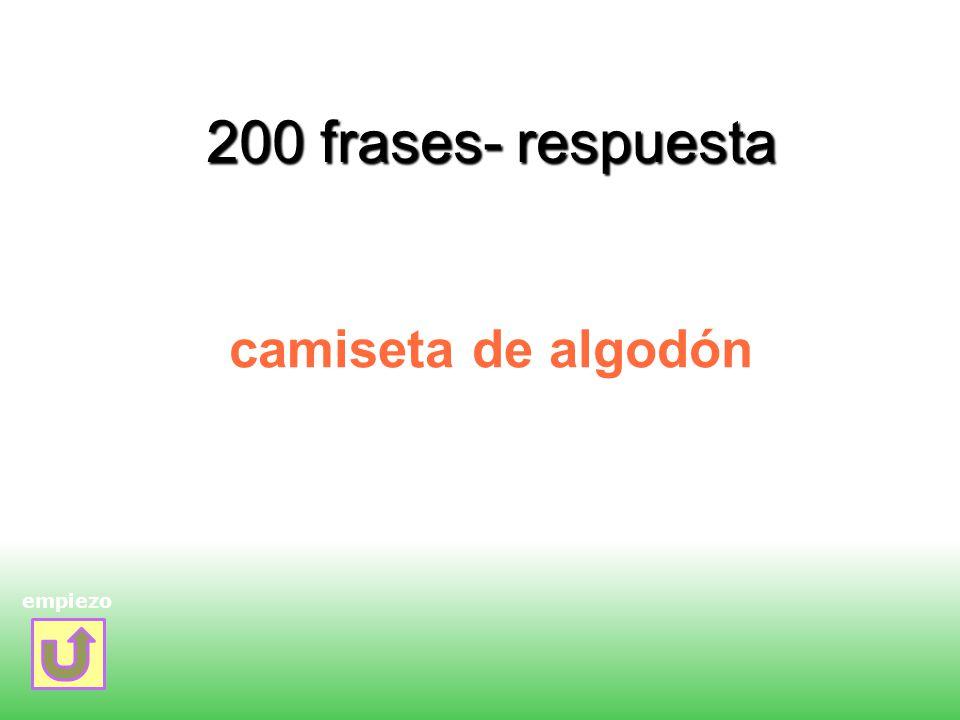200 frases- respuesta camiseta de algodón empiezo