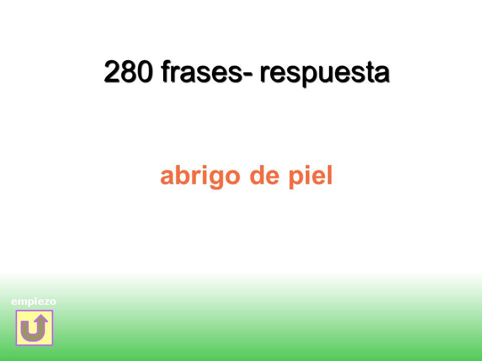 280 frases- respuesta abrigo de piel empiezo